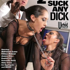 Wicked Sweet 16s - 2 Chicks Suck Any Dick